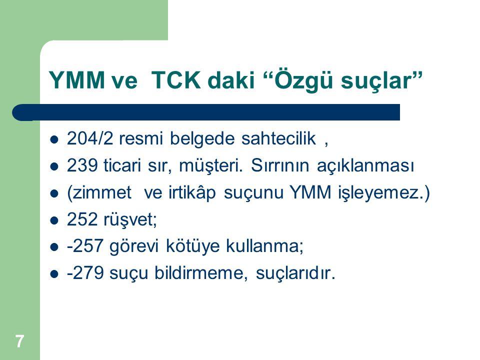 YMM ve TCK daki Özgü suçlar