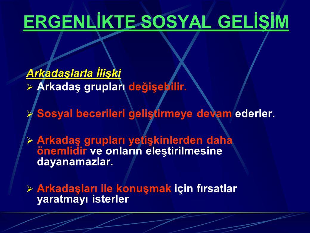 ERGENLİKTE SOSYAL GELİŞİM