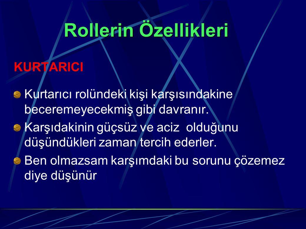 Rollerin Özellikleri KURTARICI