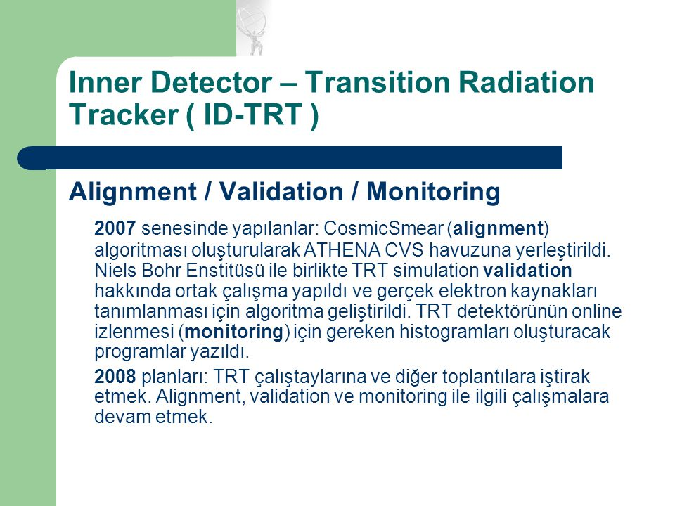 Inner Detector – Transition Radiation Tracker ( ID-TRT )