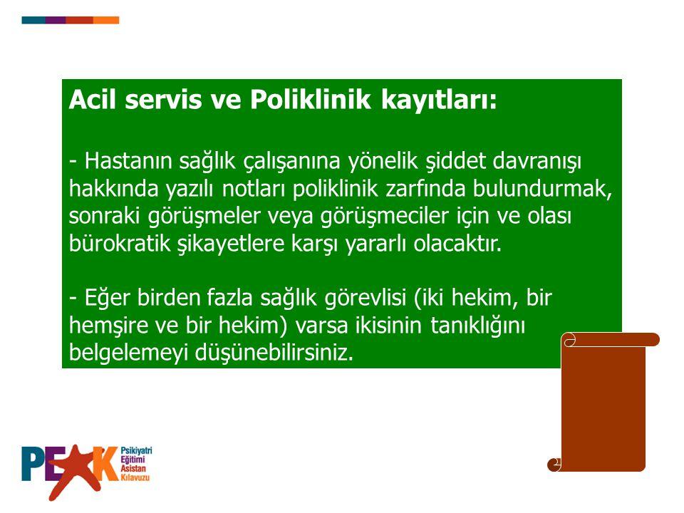 Acil servis ve Poliklinik kayıtları: