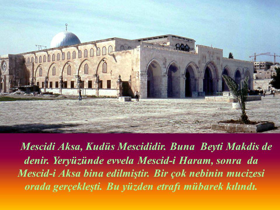 Mescidi Aksa, Kudüs Mescididir. Buna Beyti Makdis de denir