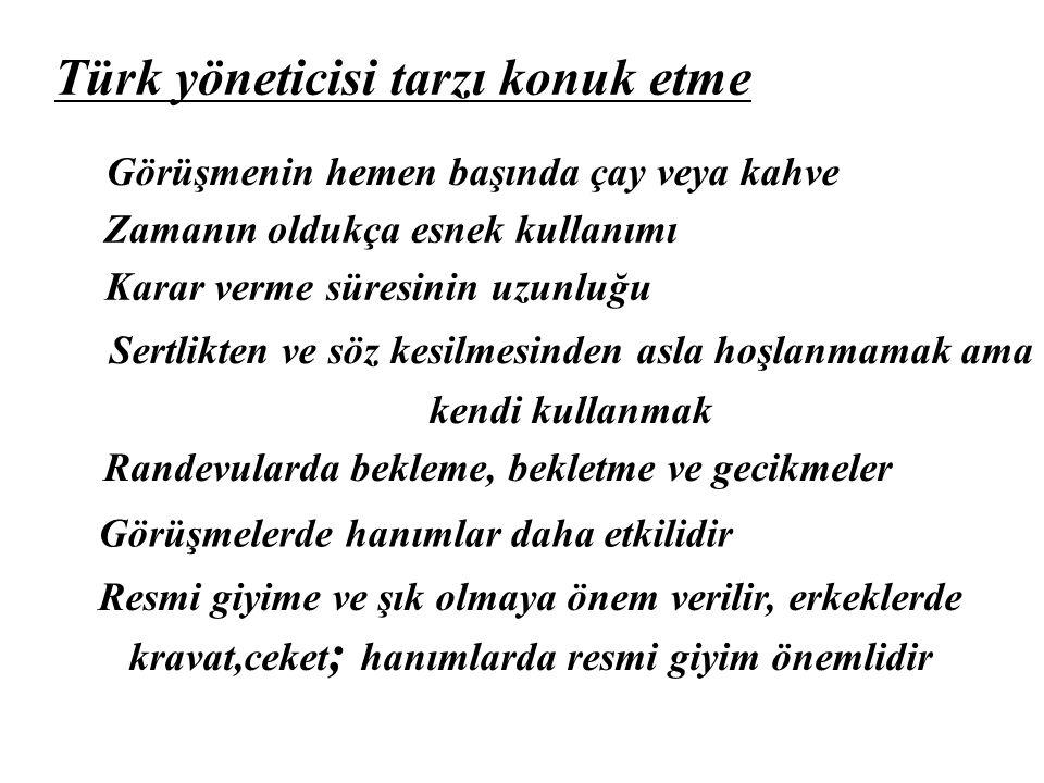 Türk yöneticisi tarzı konuk etme