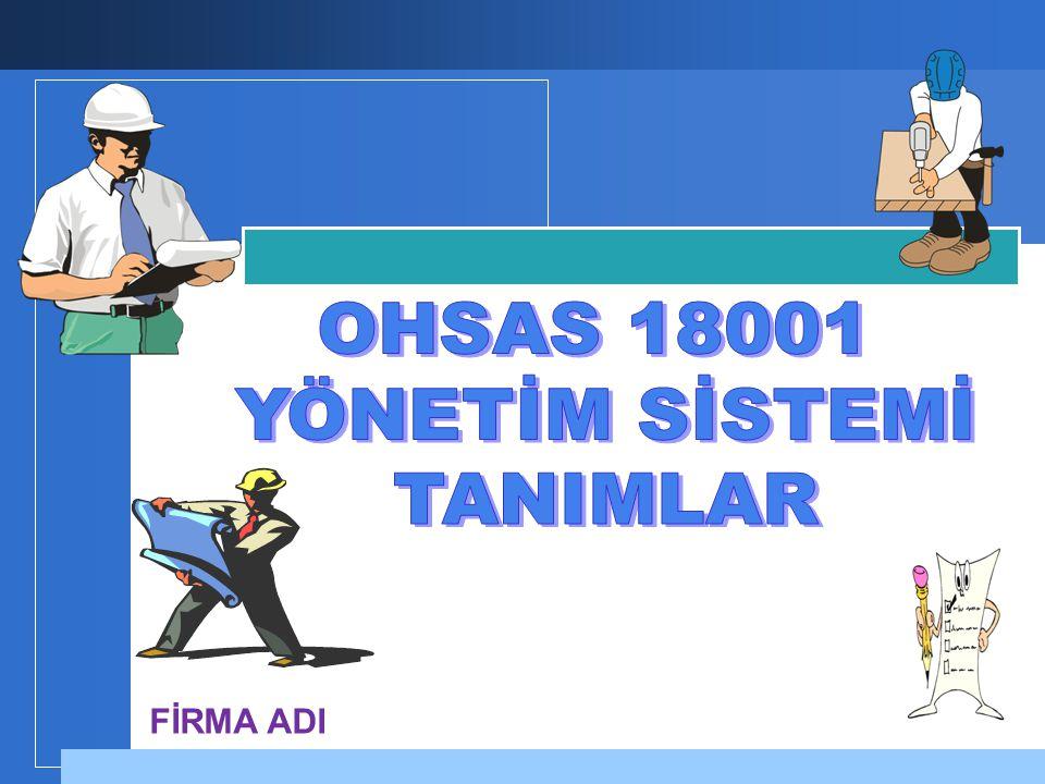 OHSAS 18001 YÖNETİM SİSTEMİ TANIMLAR