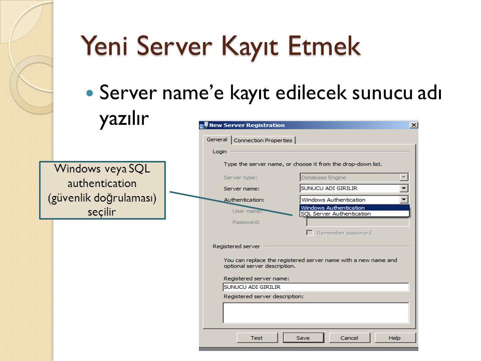 Yeni Server Kayıt Etmek