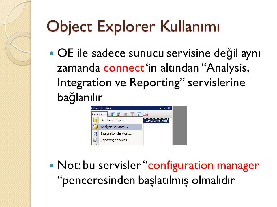 Object Explorer Kullanımı