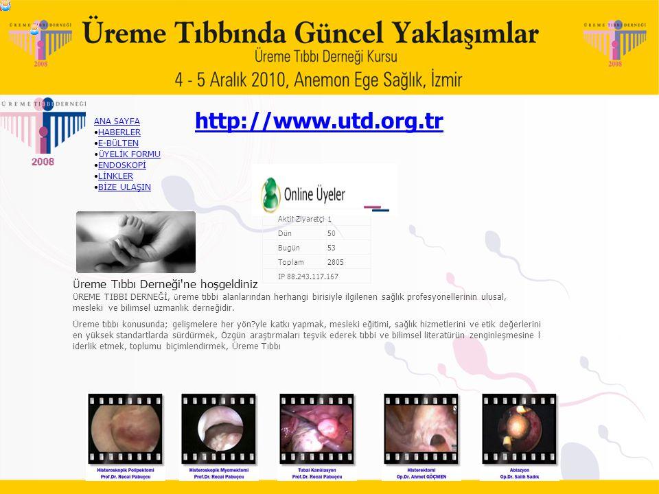 http://www.utd.org.tr Üreme Tıbbı Derneği ne hoşgeldiniz ANA SAYFA