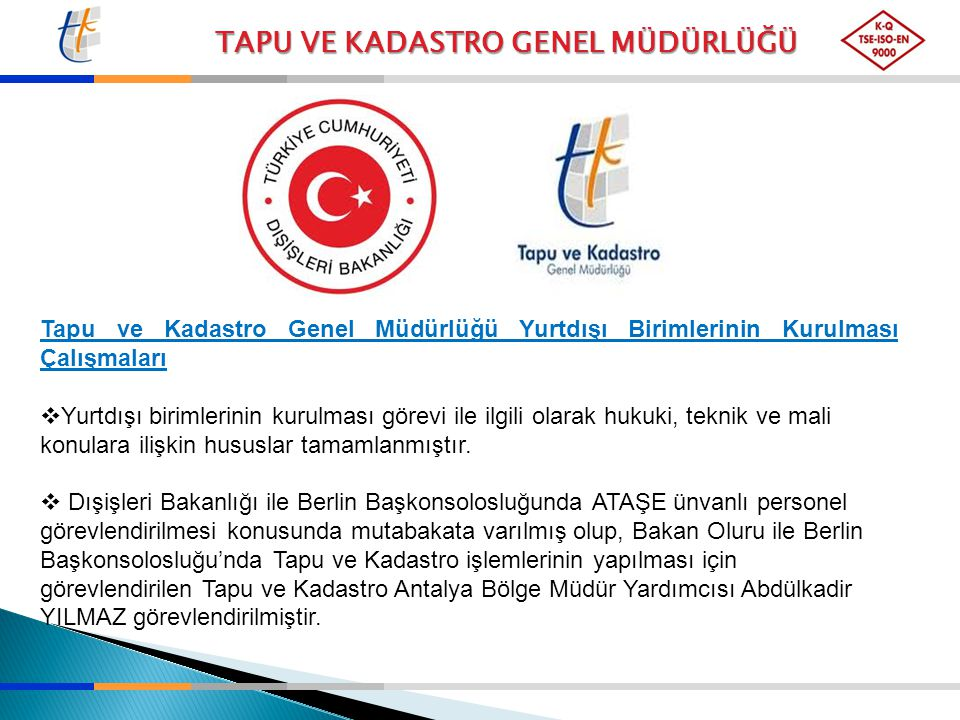 Tapu ve Kadastro Genel Müdürlüğü Yurtdışı Birimlerinin Kurulması Çalışmaları