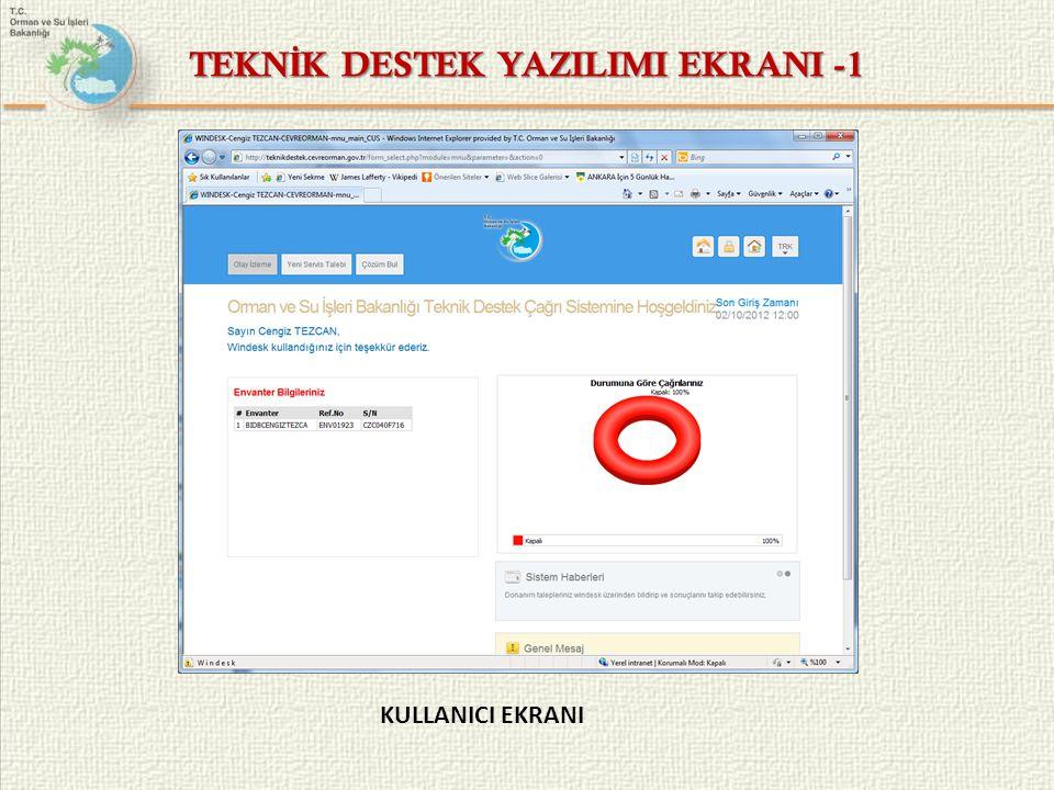 TEKNİK DESTEK YAZILIMI EKRANI -1