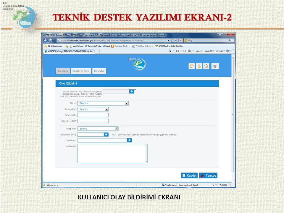 TEKNİK DESTEK YAZILIMI EKRANI-2