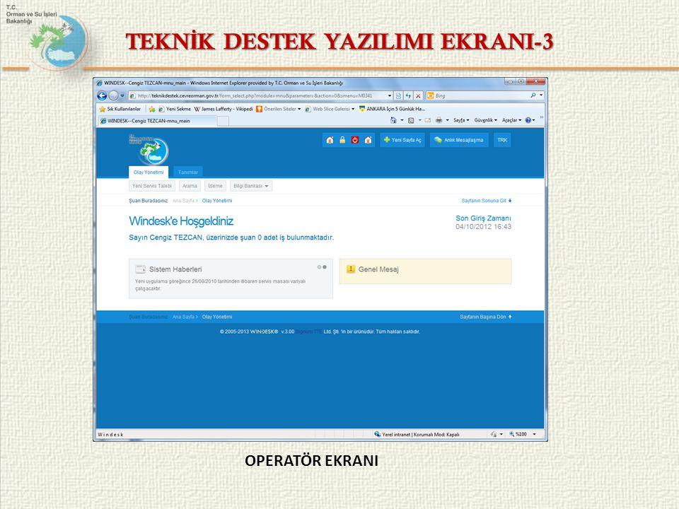 TEKNİK DESTEK YAZILIMI EKRANI-3