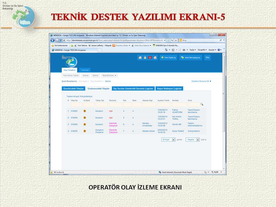 TEKNİK DESTEK YAZILIMI EKRANI-5