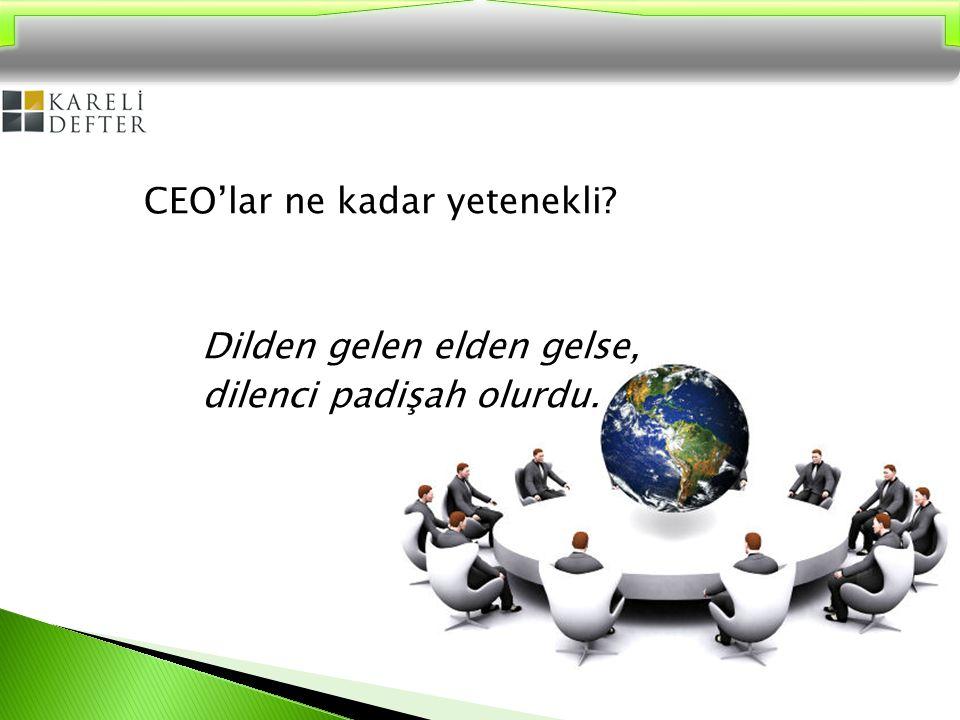 CEO'lar ne kadar yetenekli