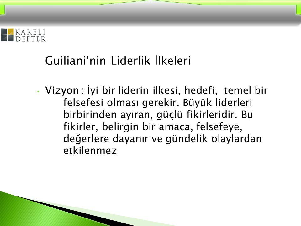 Guiliani'nin Liderlik İlkeleri