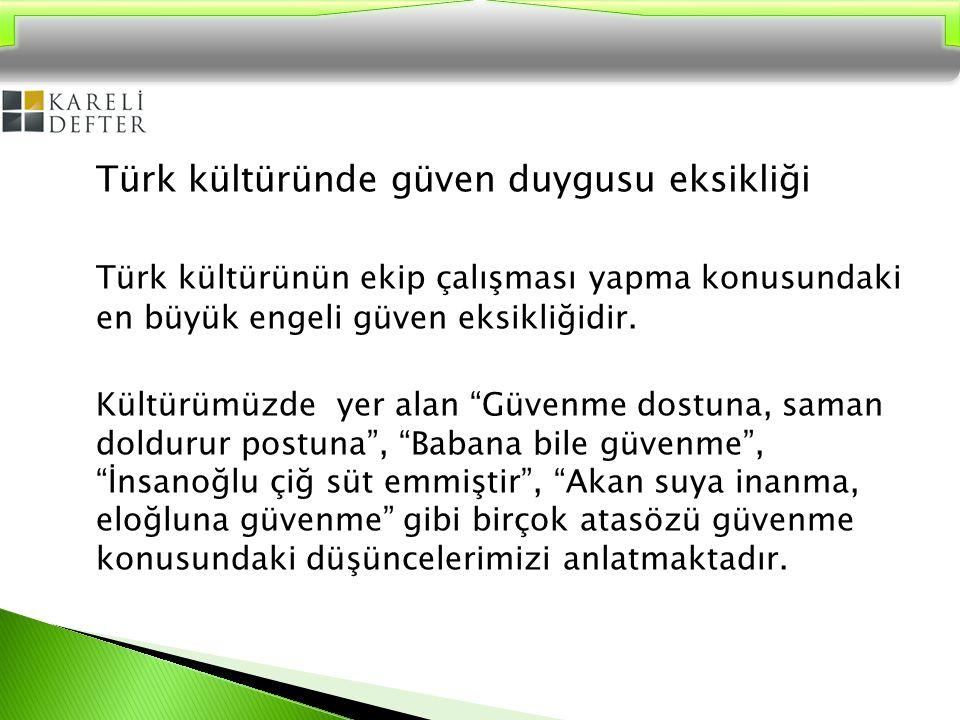 Türk kültüründe güven duygusu eksikliği