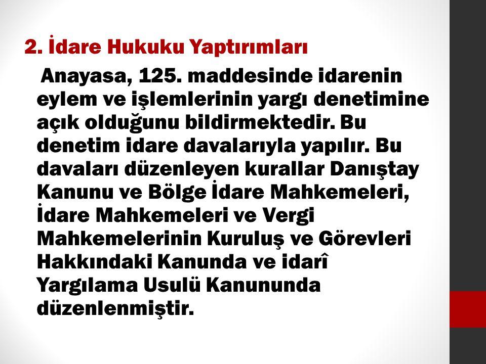 2. İdare Hukuku Yaptırımları Anayasa, 125