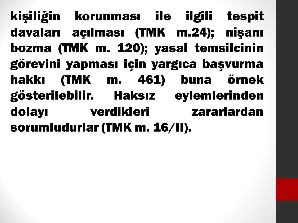 kişiliğin korunması ile ilgili tespit davaları açılması (TMK m