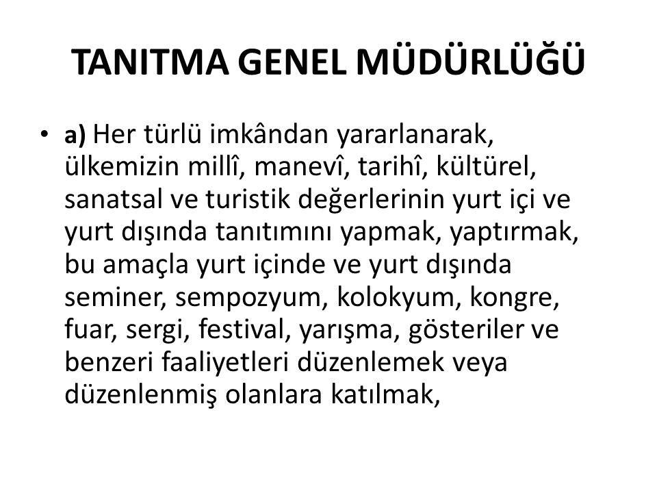 TANITMA GENEL MÜDÜRLÜĞÜ
