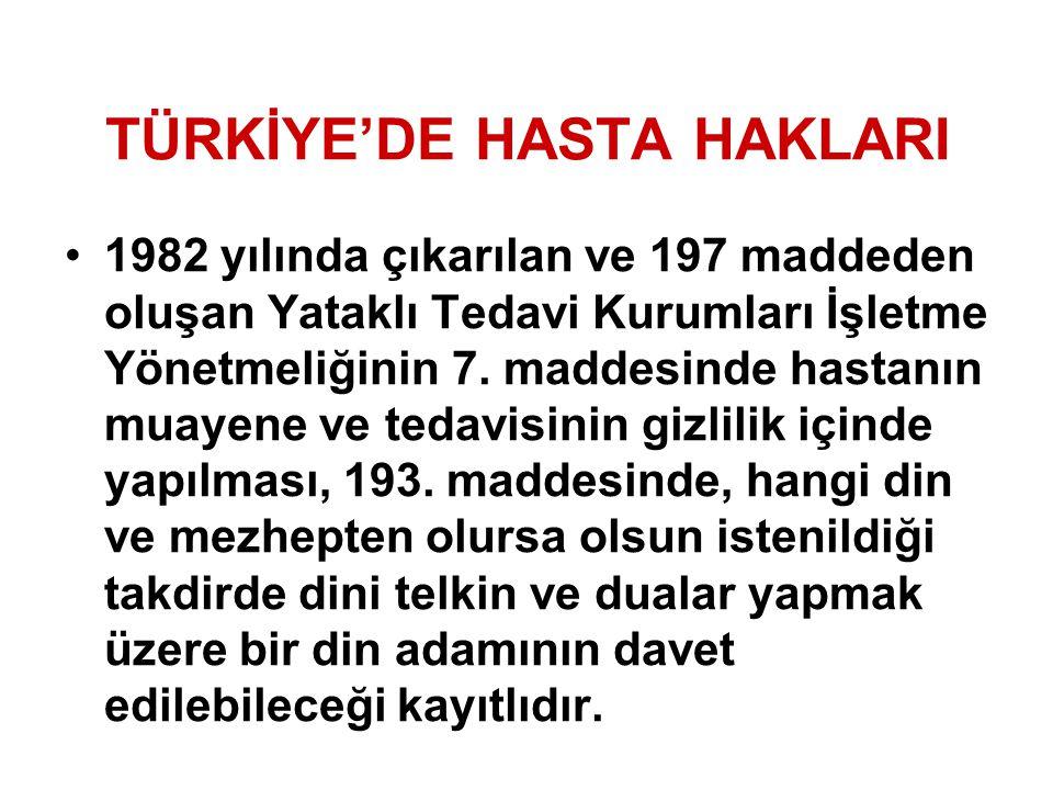 TÜRKİYE'DE HASTA HAKLARI
