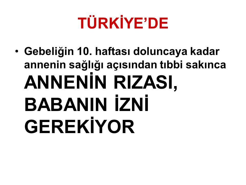 TÜRKİYE'DE Gebeliğin 10.