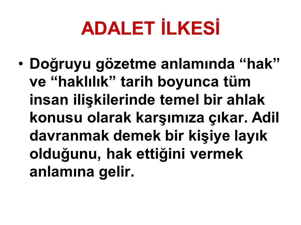ADALET İLKESİ