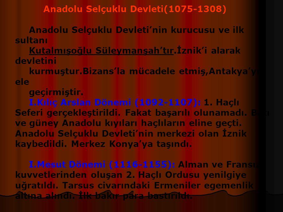 Anadolu Selçuklu Devleti(1075-1308)