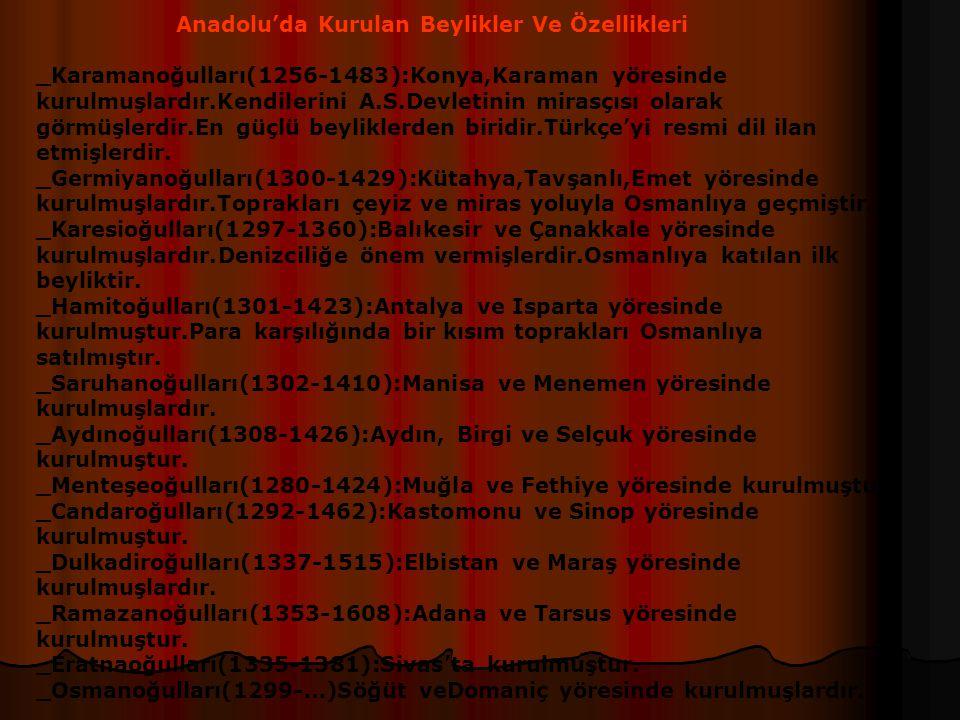 Anadolu'da Kurulan Beylikler Ve Özellikleri