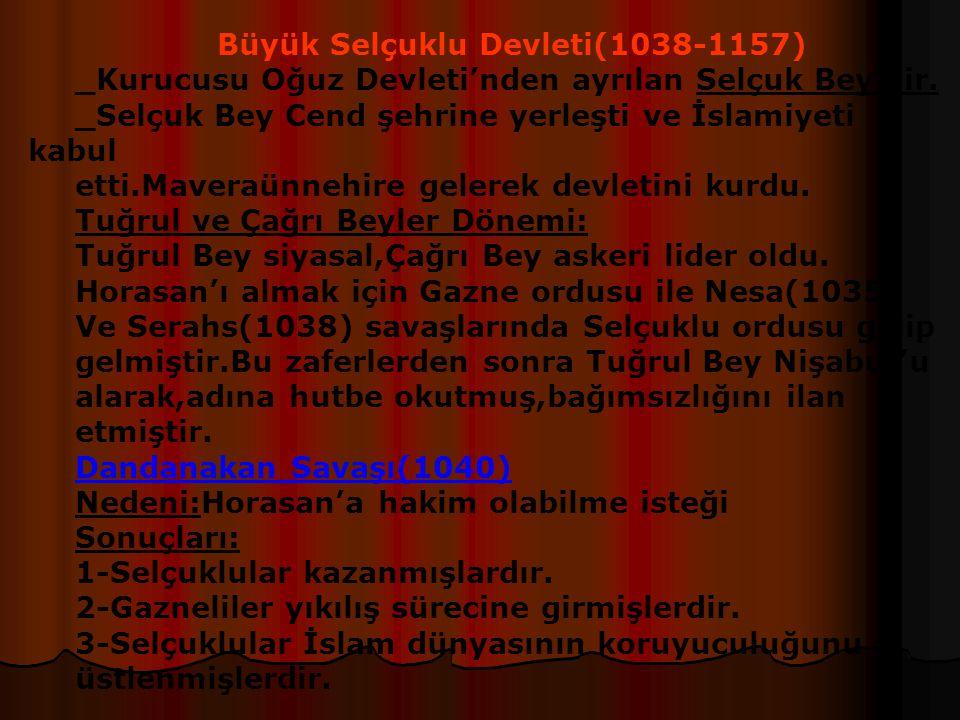 Büyük Selçuklu Devleti(1038-1157)