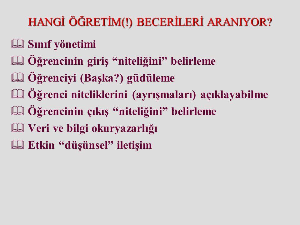 HANGİ ÖĞRETİM(!) BECERİLERİ ARANIYOR