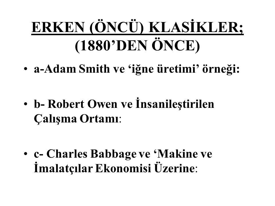 ERKEN (ÖNCÜ) KLASİKLER; (1880'DEN ÖNCE)