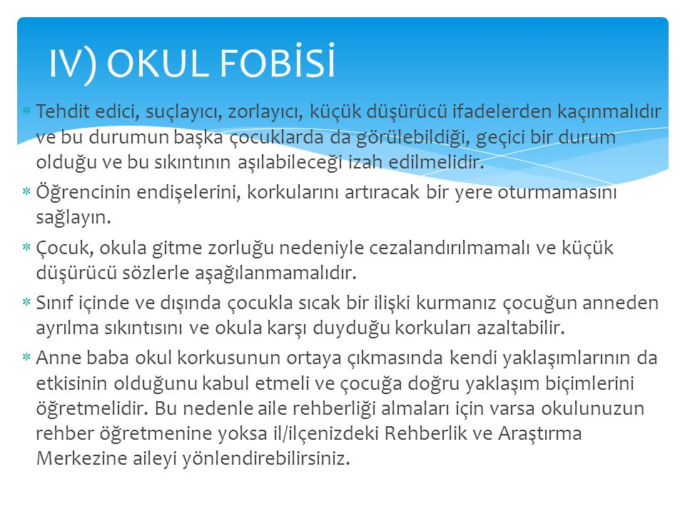 IV) OKUL FOBİSİ