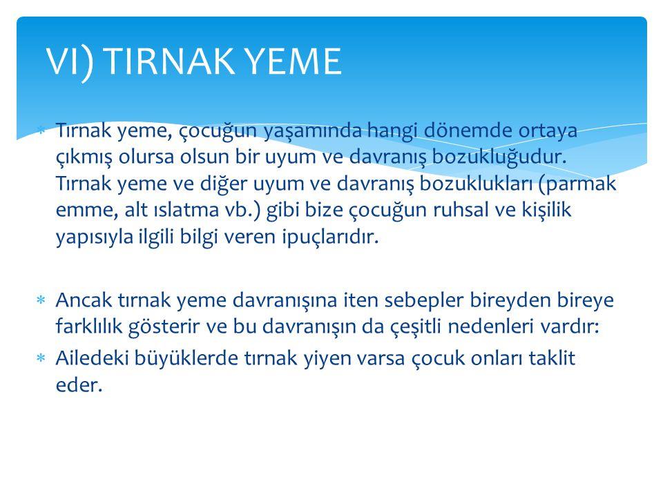 VI) TIRNAK YEME