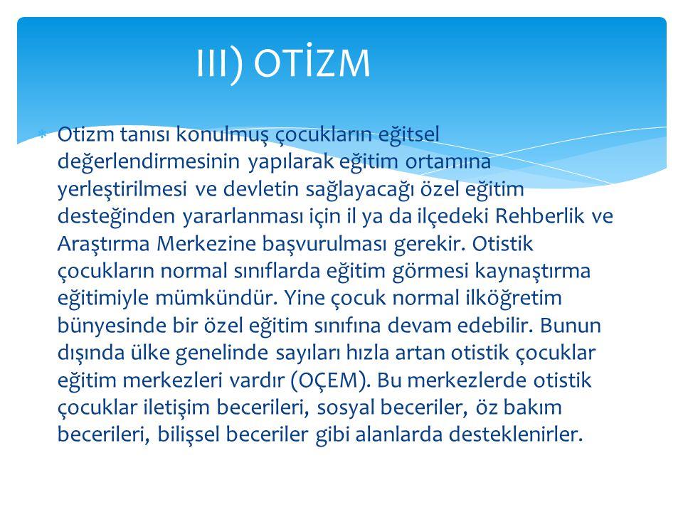 III) OTİZM