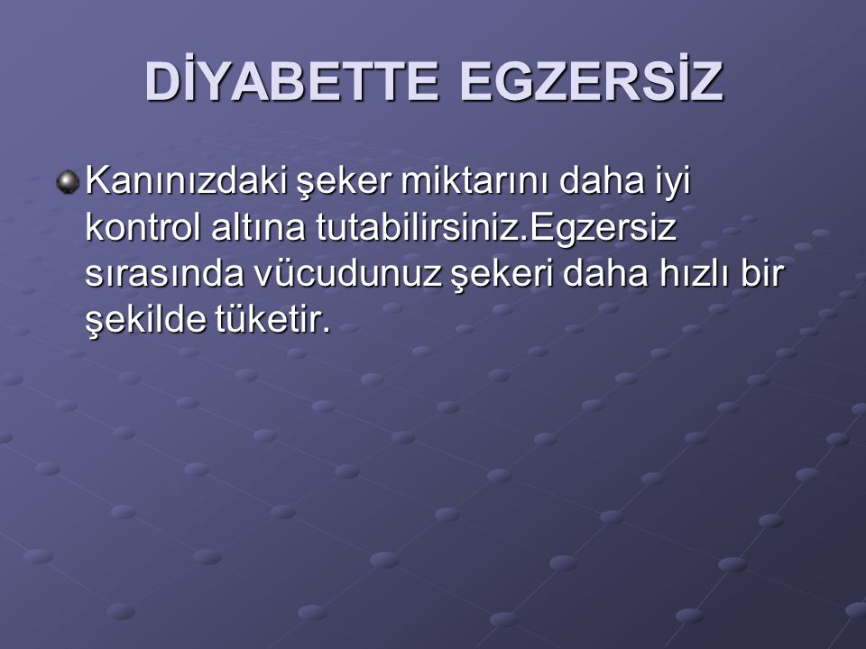 DİYABETTE EGZERSİZ