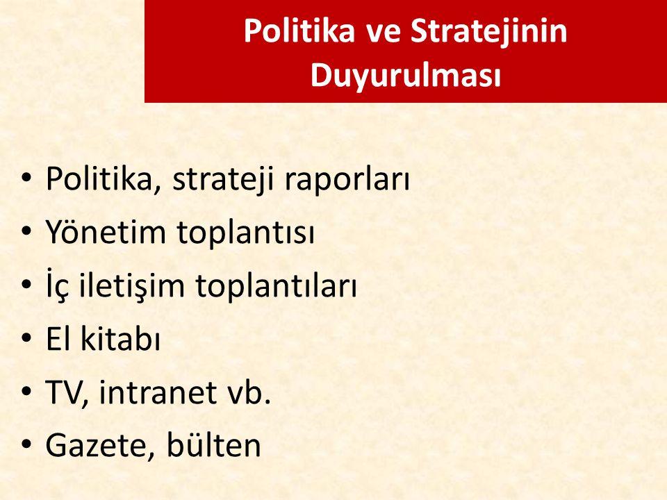 Politika ve Stratejinin Duyurulması