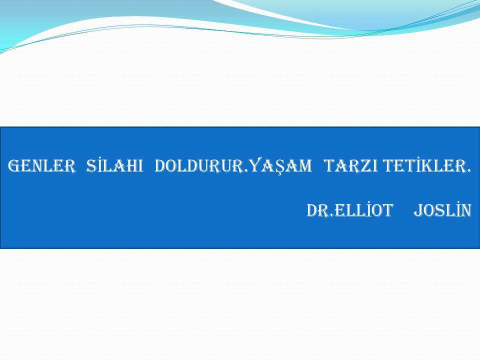 GENLER SİLAHI DOLDURUR.YAŞAM TARZI TETİKLER.