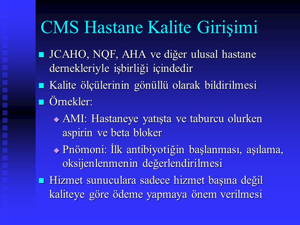 CMS Hastane Kalite Girişimi