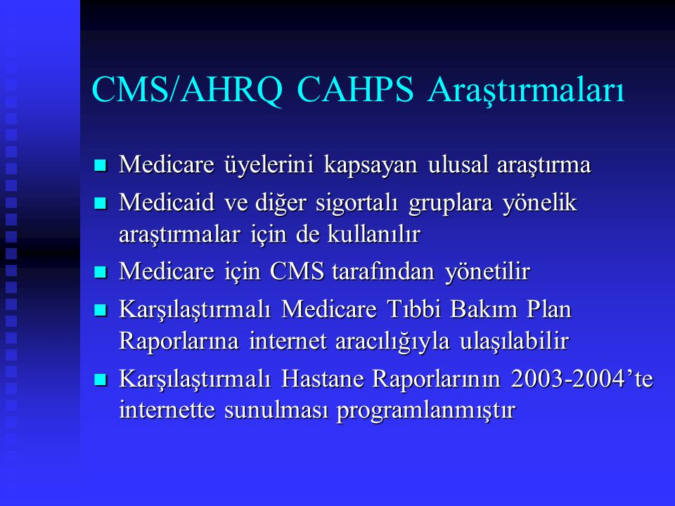 CMS/AHRQ CAHPS Araştırmaları