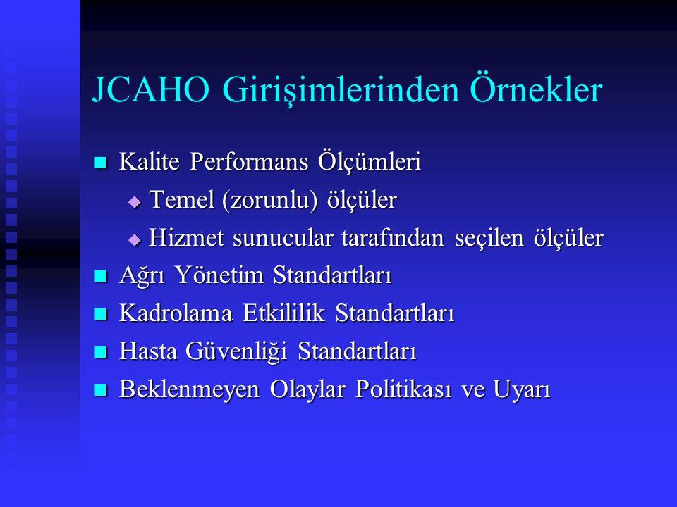 JCAHO Girişimlerinden Örnekler