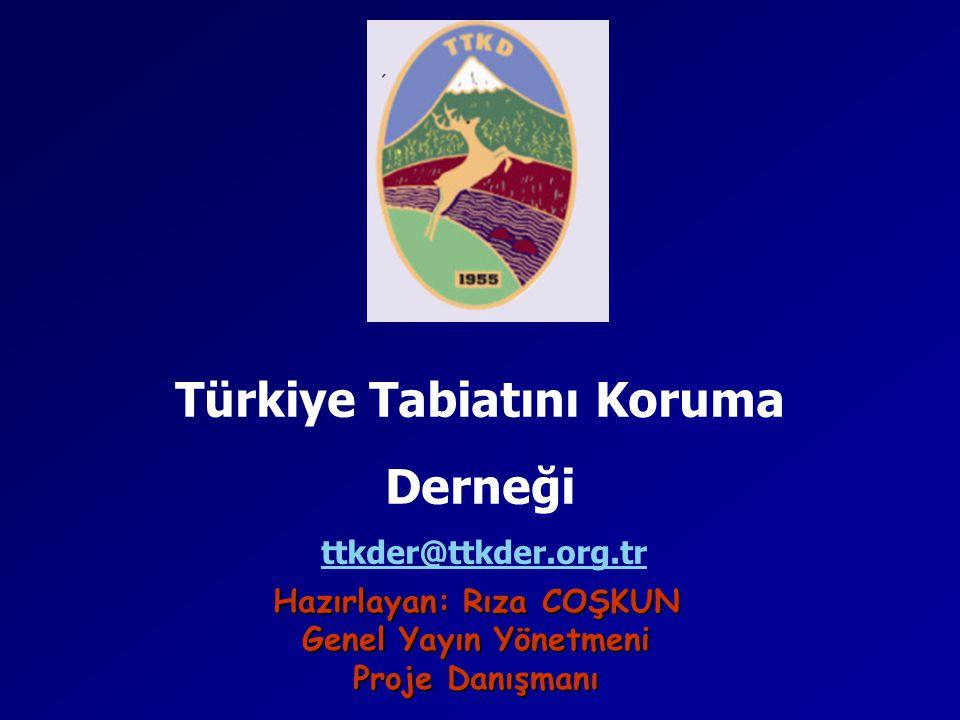 Türkiye Tabiatını Koruma Hazırlayan: Rıza COŞKUN