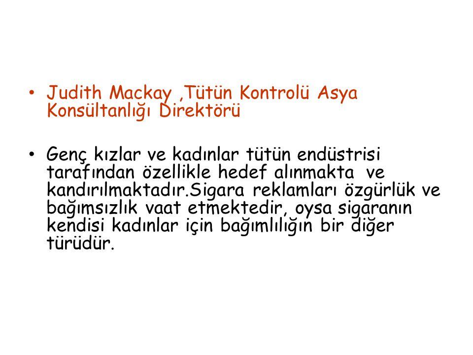 Judith Mackay ,Tütün Kontrolü Asya Konsültanlığı Direktörü