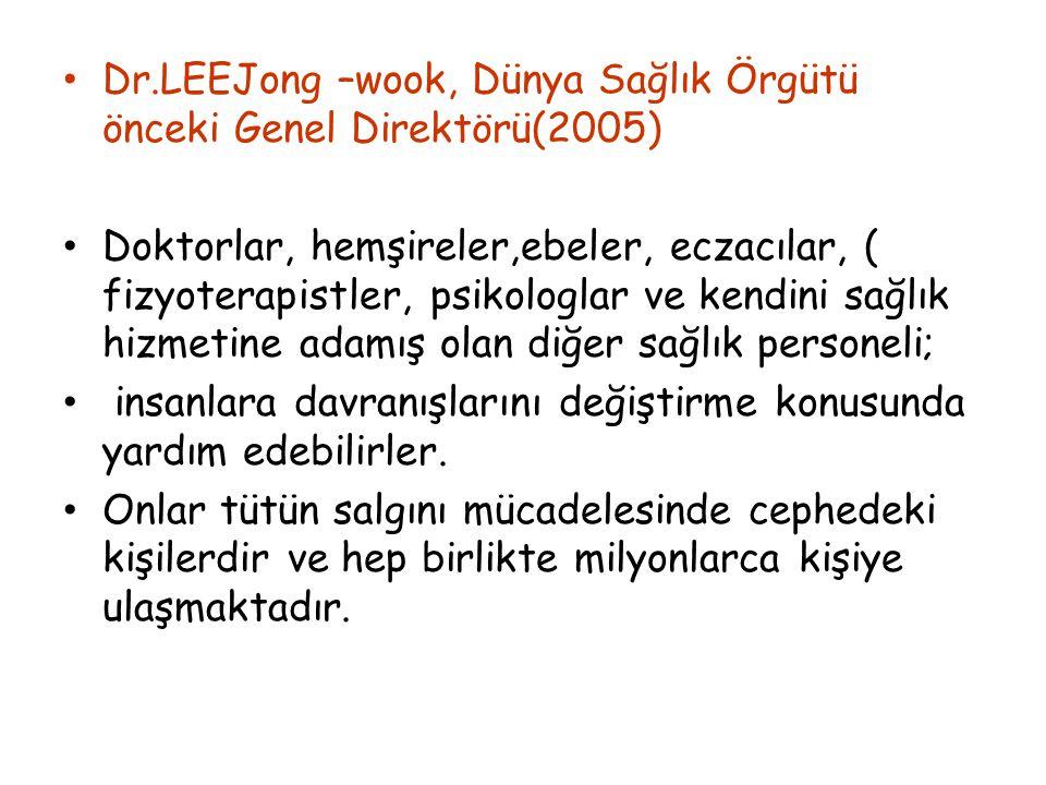 Dr.LEEJong –wook, Dünya Sağlık Örgütü önceki Genel Direktörü(2005)