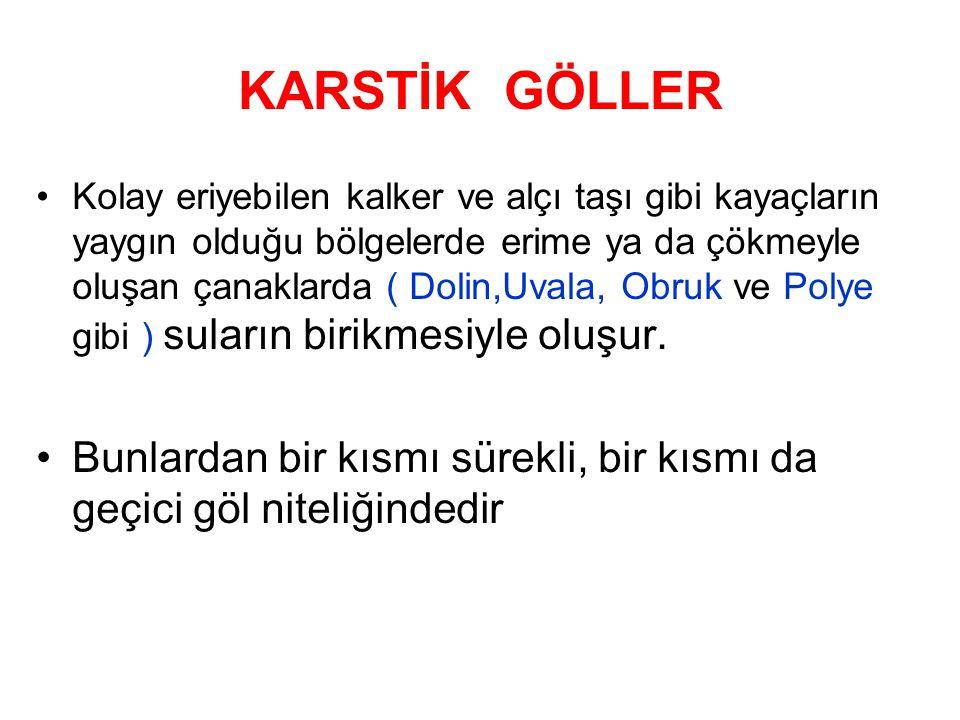 KARSTİK GÖLLER
