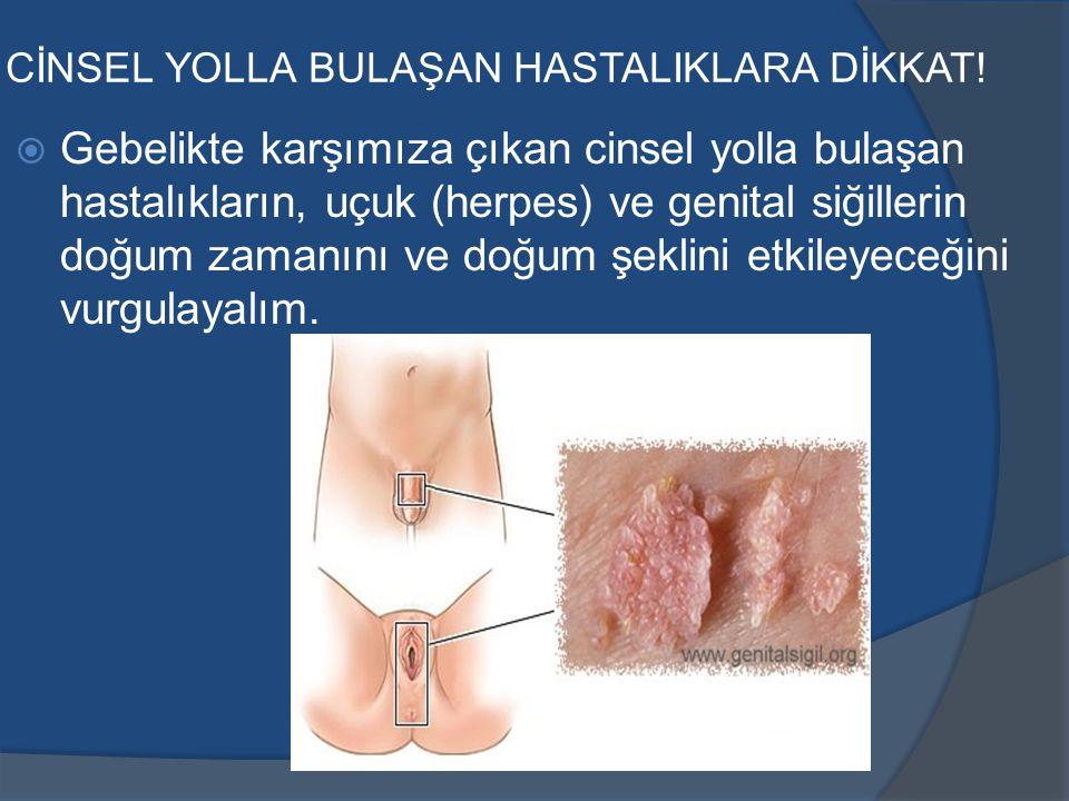 CİNSEL YOLLA BULAŞAN HASTALIKLARA DİKKAT!