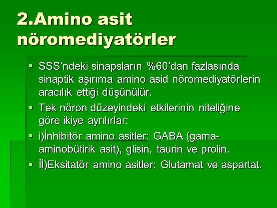 2.Amino asit nöromediyatörler