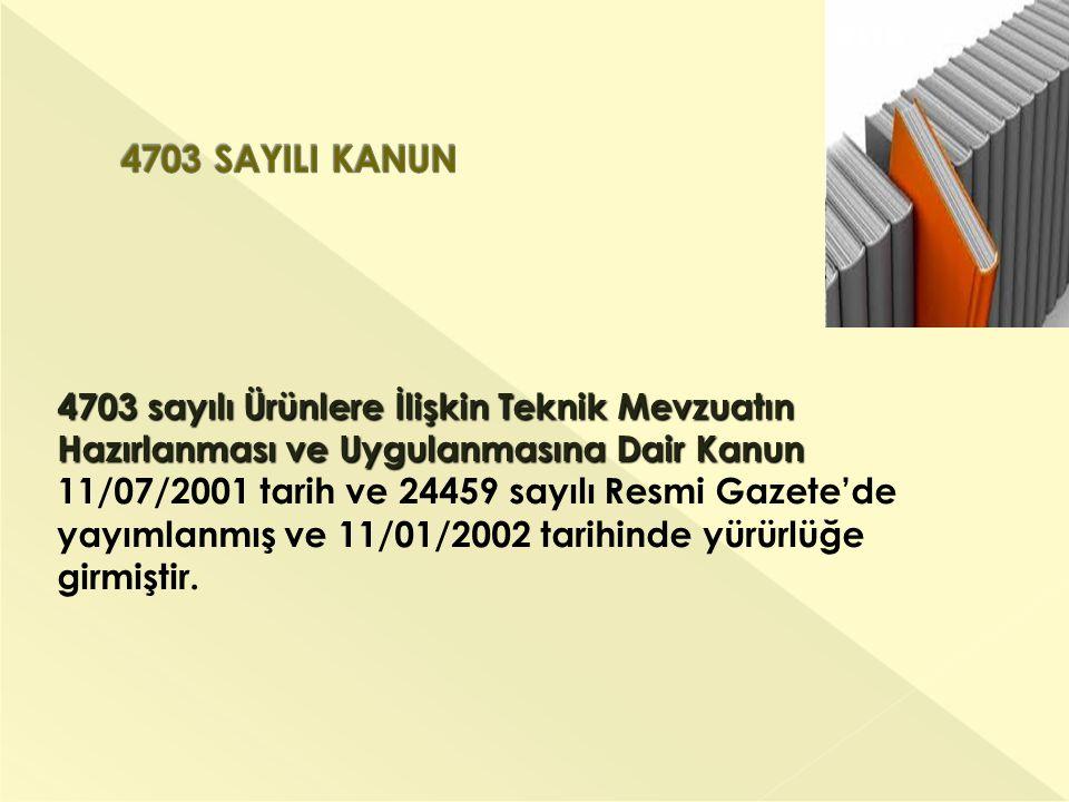 4703 SAYILI KANUN