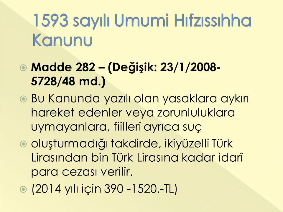 1593 sayılı Umumi Hıfzıssıhha Kanunu