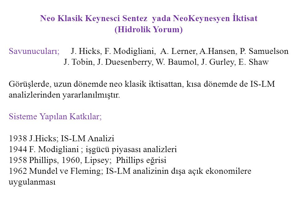Neo Klasik Keynesci Sentez yada NeoKeynesyen İktisat