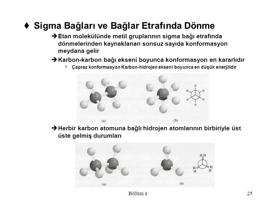 Sigma Bağları ve Bağlar Etrafında Dönme