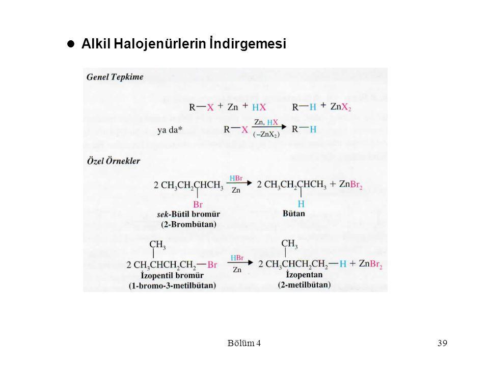 Alkil Halojenürlerin İndirgemesi